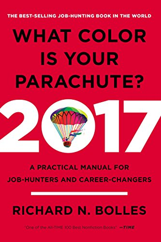 9780399578205: What Color is Your Parachute? 2017: A Practical Manual for Job-Hunters and Career-Changers