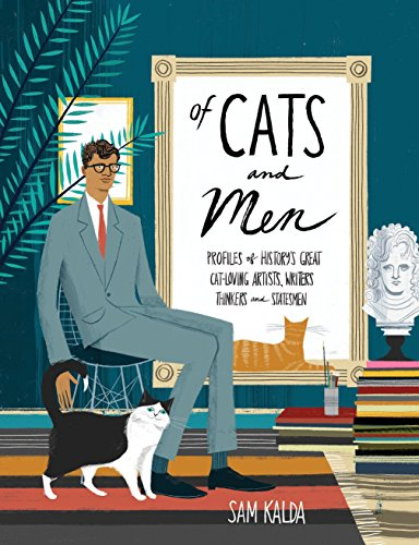 9780399578441: Of Cats and Men: Profiles of History's Great Cat-Loving Artists, Writers, Thinkers, and Statesmen