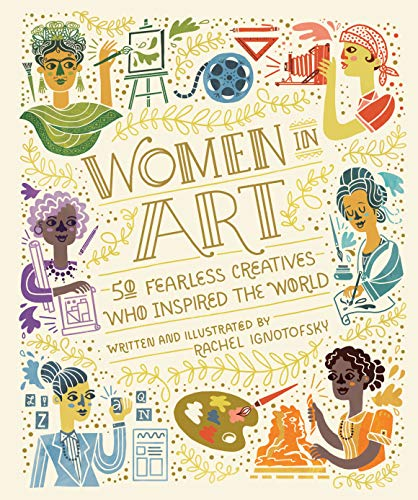 9780399580437: Women In Art. 50 Fearless Creatives Who Inspired the World