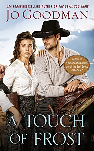 A Touch of Frost (The Cowboys of: Jo Goodman