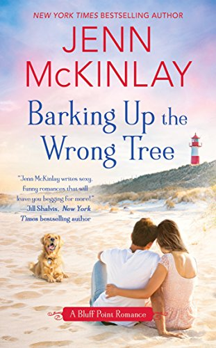 Barking Up the Wrong Tree (A Bluff: McKinlay, Jenn