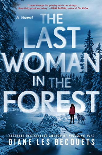 9780399587047: The Last Woman in the Forest