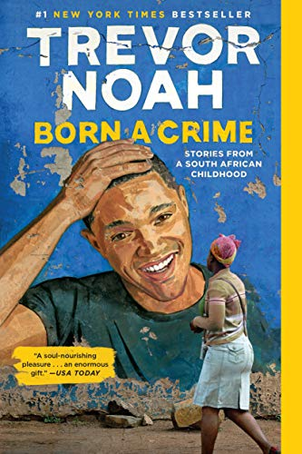 9780399588198: Born a Crime: Stories from a South African Childhood