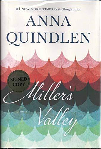 Miller's Valley: A Novel - Autographed Signed: Anna Quindlen