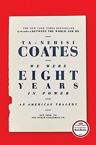 9780399590566: We Were Eight Years in Power: An American Tragedy