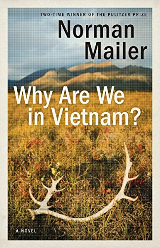 Why Are We in Vietnam?: A Novel: Norman Mailer