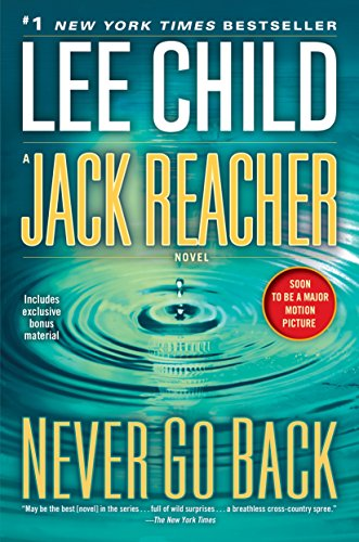 9780399593253: Jack Reacher: Never Go Back: A Jack Reacher Novel