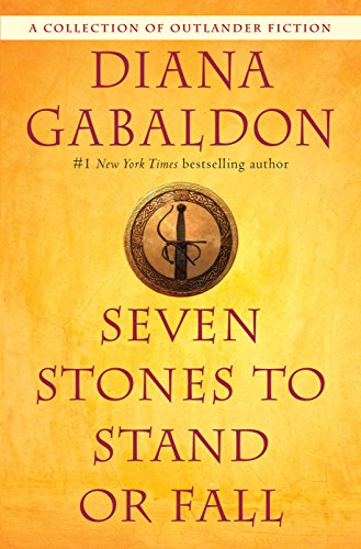 9780399593437: Seven Stones to Stand or Fall: A Collection of Outlander Fiction