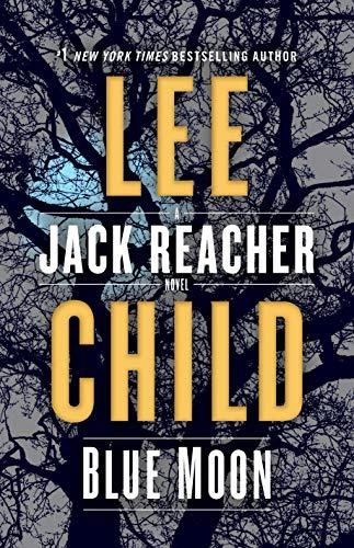 9780399593543: Blue Moon: A Jack Reacher Novel: 24