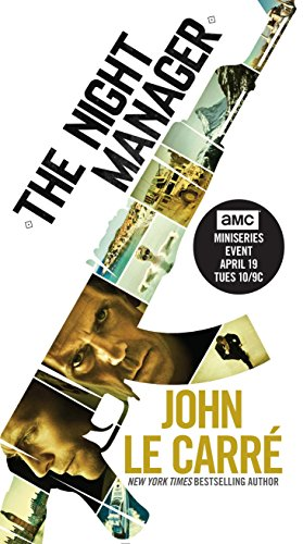 The Night Manager (TV Tie-in Edition): A: John le CarrÃ