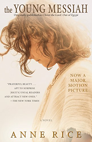 9780399594779: The Young Messiah (Movie tie-in) (originally published as Christ the Lord: Out of Egypt): A Novel