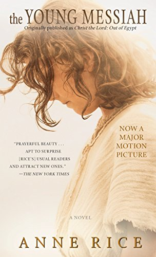 9780399594786: The Young Messiah (Movie tie-in) (originally published as Christ the Lord: Out of Egypt): A Novel