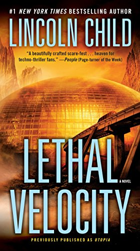 Lethal Velocity (Previously Published as Utopia): Lincoln Child