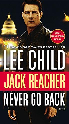 9780399594977: Jack Reacher: Never Go Back (Jack Reacher Novels)