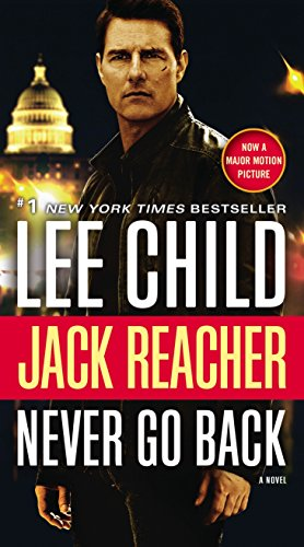 9780399594977: Jack Reacher: Never Go Back (Movie Tie-in Edition): A Novel