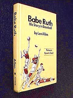 Babe Ruth His Story in Baseball (039960037X) by Lee Allen