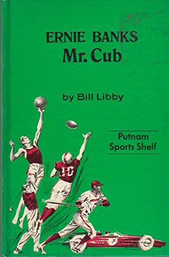 9780399601569: Ernie Banks: Mr. Cub.