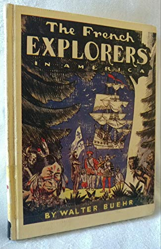 9780399601897: The French Explorers in America