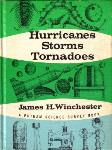 Hurricanes, Storms, Tornadoes: James H. Winchester