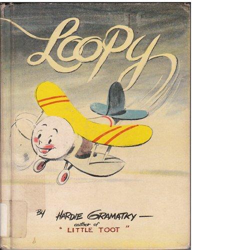 Loopy (0399604286) by Hardie Gramatky