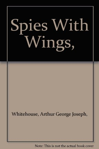 9780399606007: Spies With Wings,