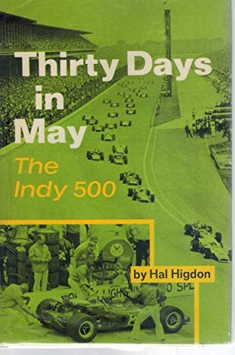 9780399606304: Thirty Days in May: The Indy 500