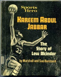 Sports Hero : Kareem Abdul Jabbar: Marshall Burchard; Sue