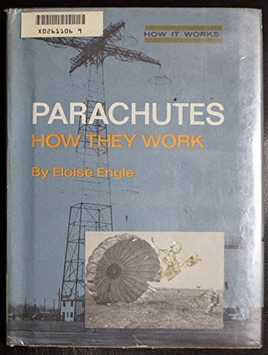 9780399607004: Parachutes: How They Work,