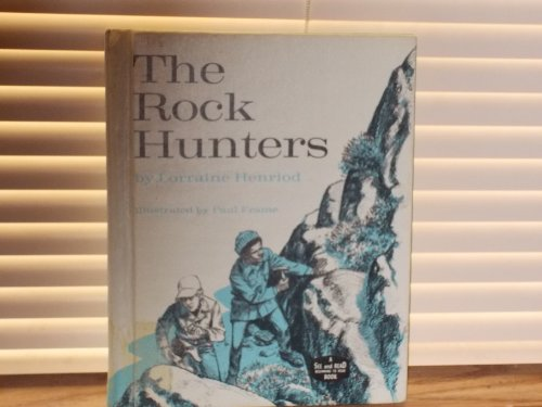 9780399607066: The Rock Hunters.