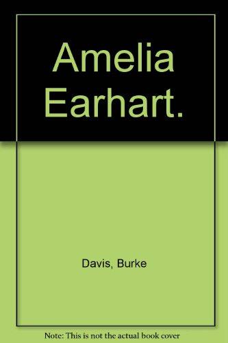 9780399607233: Amelia Earhart.
