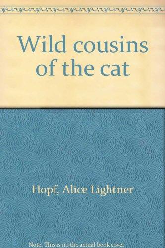 Wild Cousins of the Cat: Alice Lightner Hopf