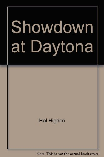 Showdown at Daytona (0399609989) by Hal Higdon