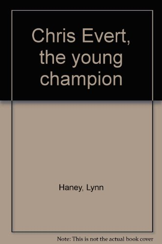 9780399610370: Chris Evert, the young champion