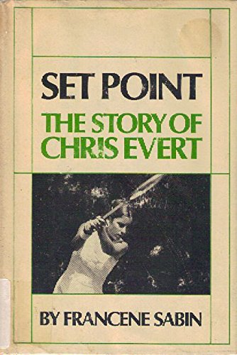 Set Point: The Story of Chris Evert