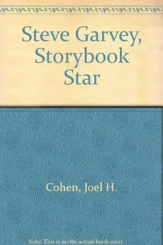 Steve Garvey, Storybook Star (9780399610998) by Joel H. Cohen