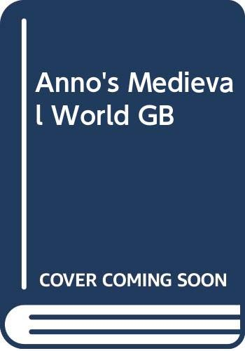 9780399611537: Anno's Medieval World