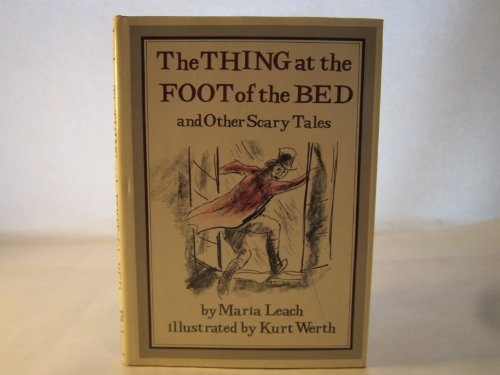 9780399612077: The Thing at the Foot of the Bed, and Other Scary Tales