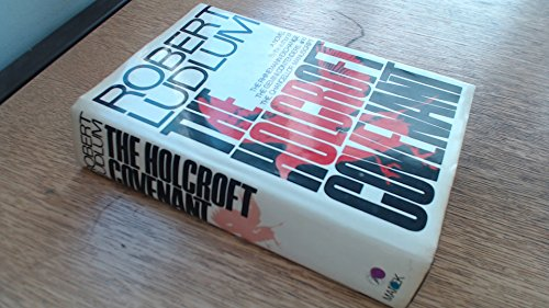 THE HOLCRAFT COVENANT: Ludlum, Robert