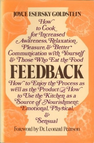 Feedback: How to cook for increased awareness, relaxation, pleasure & better communication with...