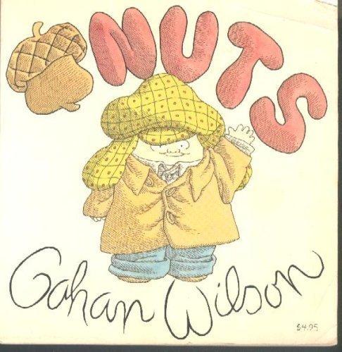 Nuts (9780399900624) by Wilson, Gahan
