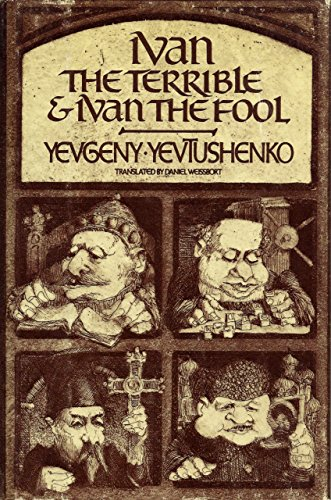 Ivan the Terrible and Ivan the Fool [SIGNED]: Yevtushenko, Yevgeny Aleksandrovich