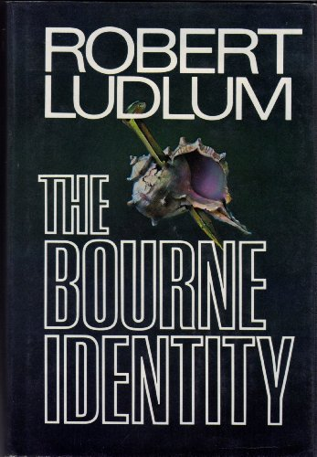 The Bourne Identity: Ludlum, Robert