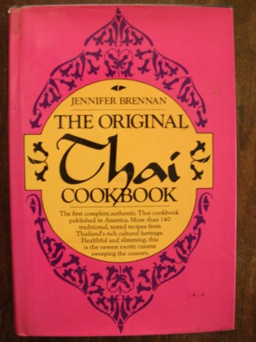 9780399901102: The Original Thai Cookbook