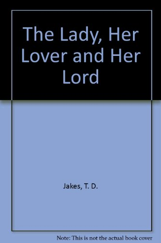 9780399914140: The Lady, Her Lover and Her Lord