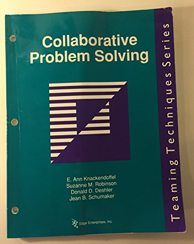 9780400012384: Collaborative problem solving: A step-by-step guide to creating educational solutions (Teaming techniques series)
