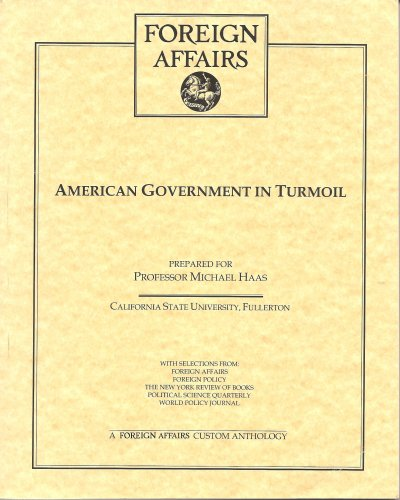9780400013565: Foreign Affairs American Government in Turmoil