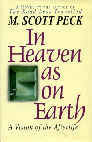9780400818078: In Heaven as on Earth: A Vision of the Afterlife
