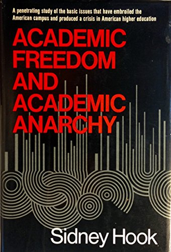 Academic Freedom and Academic Anarchy: Hook, Sidney