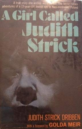 A Girl Called Judith Strick: Dribben, Judith Strick