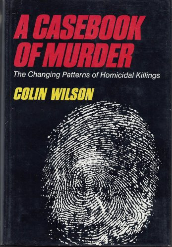 A Casebook of Murder: Wilson, Colin